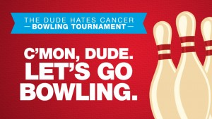Permalink to:The Dude Hates Cancer Bowling Tournament